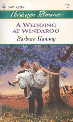 Image for A Wedding At Windaroo (Harlequin Romance)