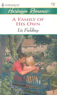 A Family of His Own (Harlequin Romance), Liz Fielding