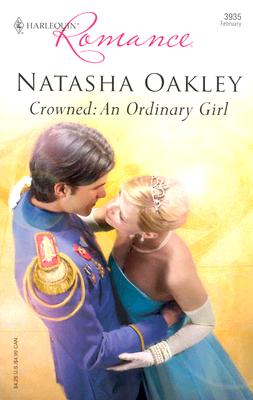 Image for Crowned: An Ordinary Girl (Harlequin Romance)