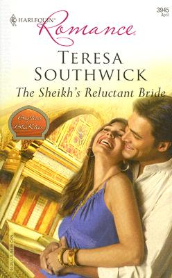The Sheikh's Reluctant Bride (Harlequin Romance), TERESA SOUTHWICK