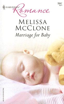Image for Marriage For Baby (Harlequin Romance)