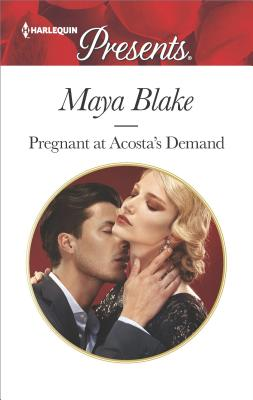 Image for Pregnant at Acosta's Demand (Harlequin Presents)