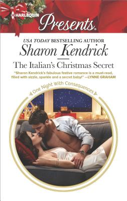 The Italian's Christmas Secret (One Night With Consequences), Sharon Kendrick