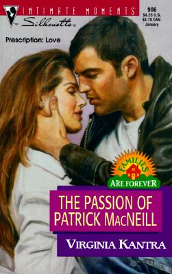 Image for Passion Of Patrick Macneill  (Families Are Forever) (Silhouette Intimate Moments)