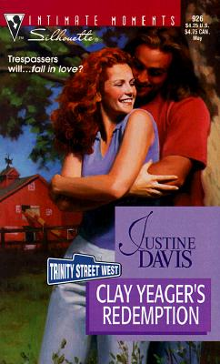 Image for Clay Yeager'S Redemption  (Trinity Street West) (Silhouette Intimate Moments, 926)