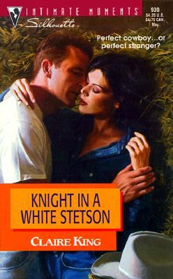 Image for Knight In A White Stetson  (Way Out West) (Silhouette Intimate Moments)