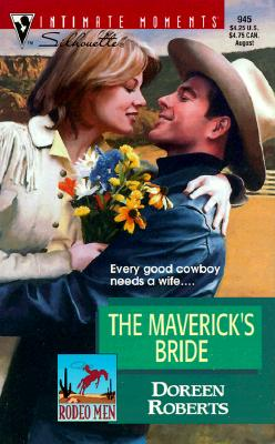 Image for Maverick's Bride (Rodeo Men) (Silhouette Intimate Moments, 945)