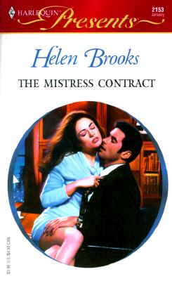 Mistress Contract (9 To 5) (Harlequin Presents, No 2153), HELEN BROOKS