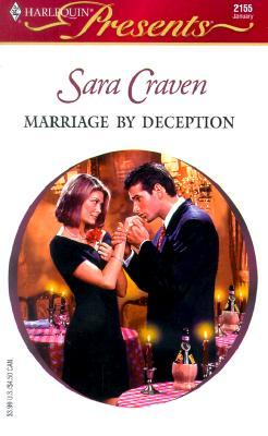 Image for Marriage By Deception (Harlequin Presents, No 2155)
