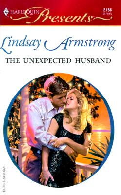 Image for Unexpected Husband (Wedlocked) (Harlequin  Presents, No 2156)