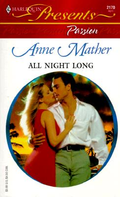 Image for All Night Long (Harlequin Presents, 2170)