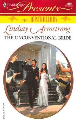 Image for Unconventional Bride: The Australians (Harlequin Presents)
