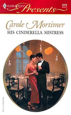 His Cinderella Mistress 2370