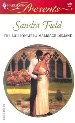 The Millionaire's Marriage Demand 2395