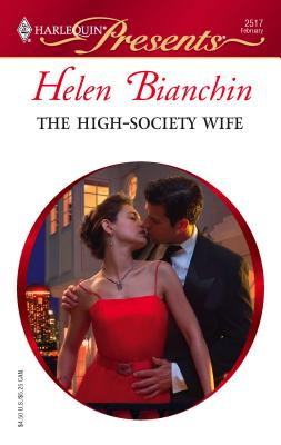 Image for The High-Society Wife (Harlequin Presents)