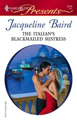 Image for The Italian's Blackmailed Mistress (Presents)