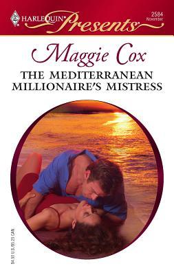 Image for The Mediterranean Millionaire's Mistress (Harlequin Presents)