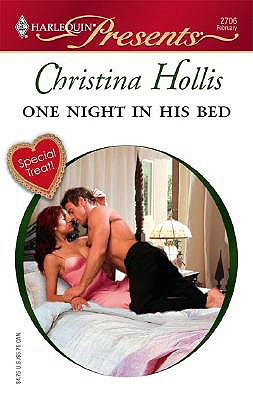 One Night In His Bed (Harlequin Presents), CHRISTINA HOLLIS