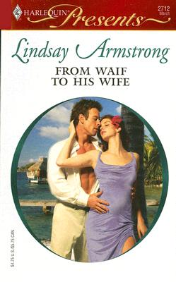 Image for From Waif To His Wife (Harlequin Presents)