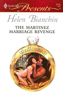 Image for The Martinez Marriage Revenge (Harlequin Presents)