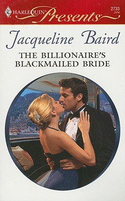 Image for The Billionaire's Blackmailed Bride (Harlequin Presents)