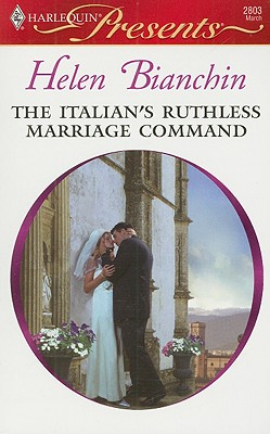Image for The Italian's Ruthless Marriage Command (Harlequin Presents)