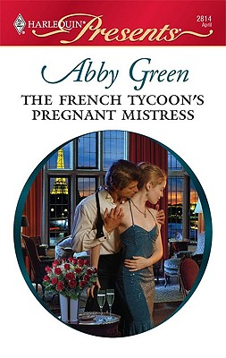 Image for The French Tycoon's Pregnant Mistress (Harlequin Presents)