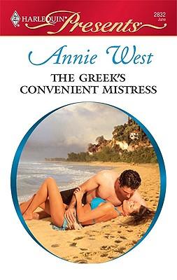 The Greek's Convenient Mistress (Harlequin Presents), Annie West