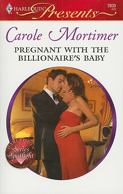 Pregnant with the Billionaire's Baby (Harlequin Presents), CAROLE MORTIMER