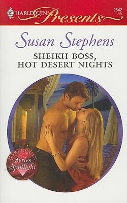 Sheikh Boss, Hot Desert Nights (Harlequin Presents), Susan Stephens