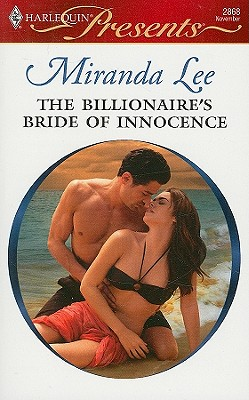 The Billionaire's Bride of Innocence (Harlequin Presents), MIRANDA LEE