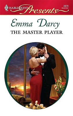 The Master Player (Harlequin Presents), EMMA DARCY
