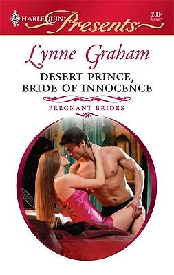 Desert Prince, Bride of Innocence (Harlequin Presents), LYNNE GRAHAM
