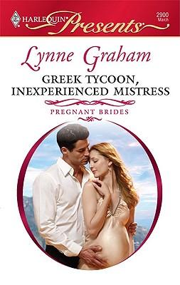 Greek Tycoon, Inexperienced Mistress (Harlequin Presents), Lynne Graham