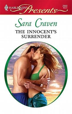 The Innocent's Surrender (Harlequin Presents), Sara Craven
