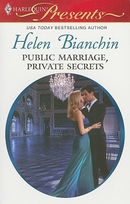 Public Marriage, Private Secrets, Helen Bianchin
