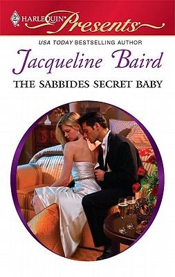 Image for The Sabbides Secret Baby (Harlequin Presents)