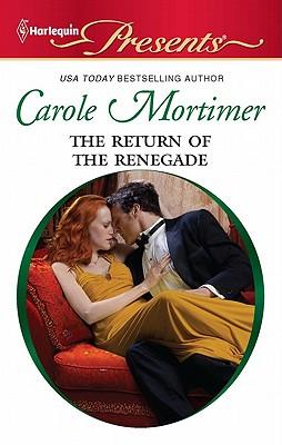The Return of the Renegade (Harlequin Presents), Carole Mortimer