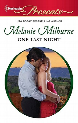 One Last Night (Harlequin Presents), Melanie Milburne