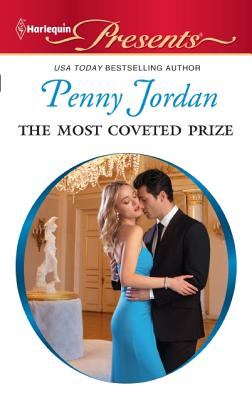The Most Coveted Prize (Harlequin Presents), Penny Jordan