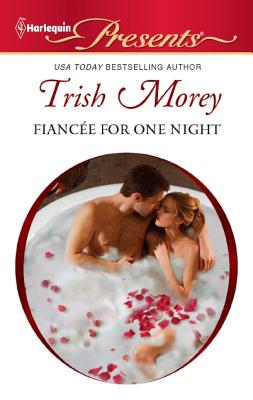 Fiancee for One Night (Harlequin Presents), Trish Morey