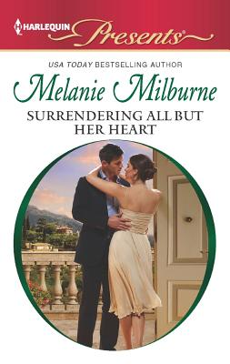 Image for Surrendering All But Her Heart (Harlequin Presents)
