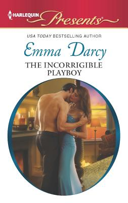 The Incorrigible Playboy (Harlequin Presents), Darcy, Emma