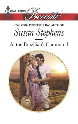 Image for At the Brazilian's Command (Harlequin Presents Hot Brazilian Nights!)
