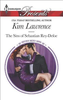Image for The Sins of Sebastian Rey-Defoe (Harlequin Presents Seven Sexy Sins)