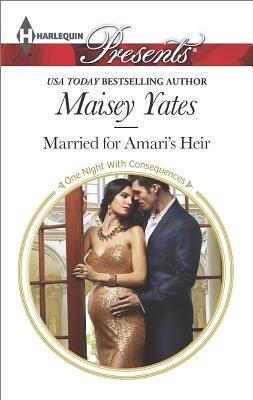 Image for Married for Amari's Heir (Harlequin Presents One Night With Consequences)