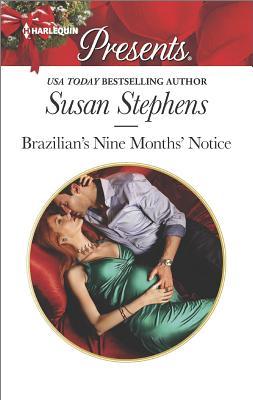 Brazilian's Nine Months' Notice (Hot Brazilian Nights!), Susan Stephens