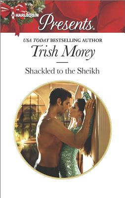 Image for Shackled to the Sheikh (Desert Brothers)