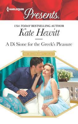 Image for A Di Sione for the Greek's Pleasure (The Billionaire's Legacy)