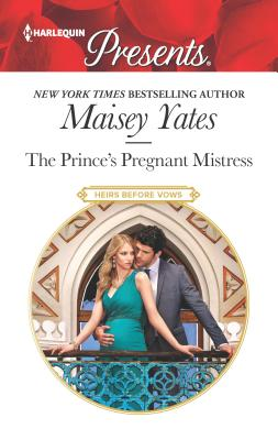 Image for The Prince's Pregnant Mistress (Heirs Before Vows)